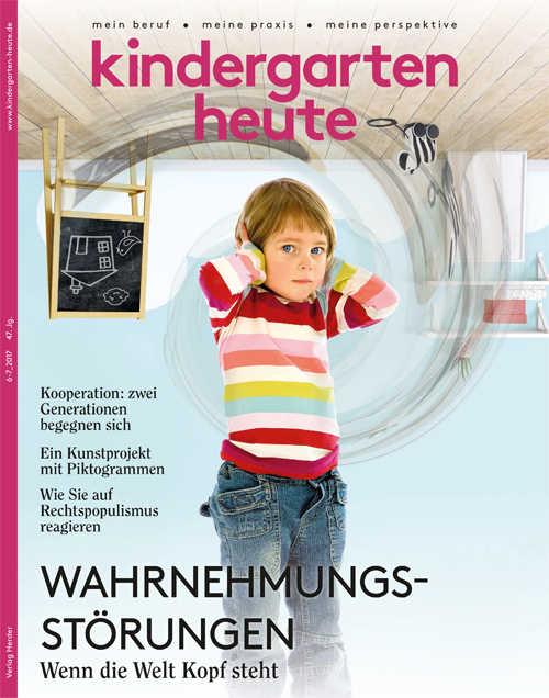 kindergarten heute - Das Fachmagazin für Frühpädagogik 6-7_2017, 47. Jahrgang