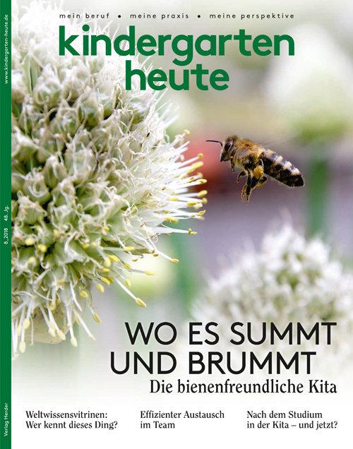 kindergarten heute - Das Fachmagazin für Frühpädagogik 8_2018, 48. Jahrgang