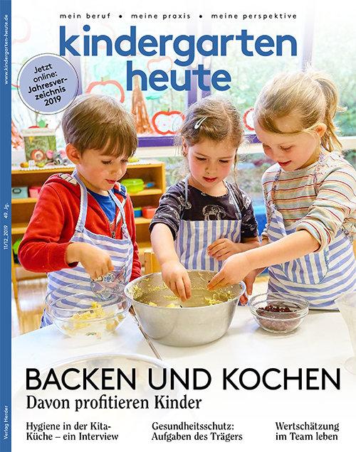 kindergarten heute - Das Fachmagazin für Frühpädagogik 11-12_2019, 49. Jahrgang