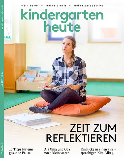 kindergarten heute - Das Fachmagazin für Frühpädagogik 6-7_2019, 49. Jahrgang