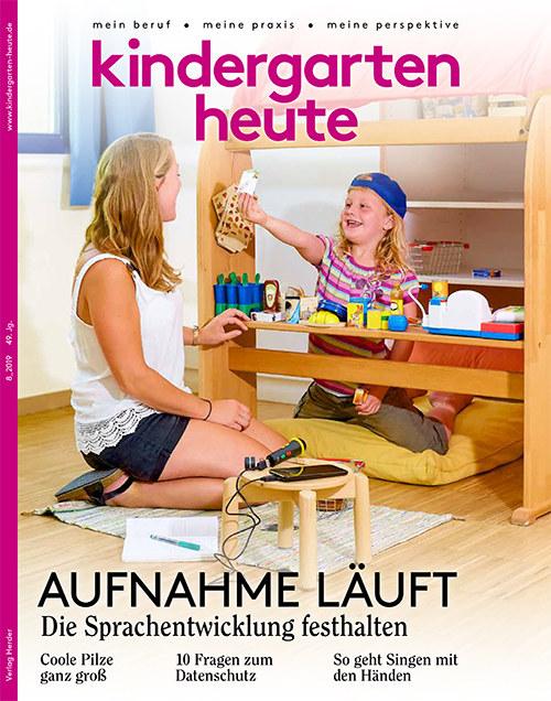 kindergarten heute - Das Fachmagazin für Frühpädagogik 8_2019, 49. Jahrgang