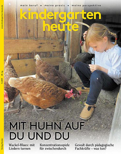 kindergarten heute - Das Fachmagazin für Frühpädagogik 9_2019, 49. Jahrgang