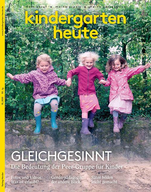 kindergarten heute - Das Fachmagazin für Frühpädagogik 10_2020, 50. Jahrgang