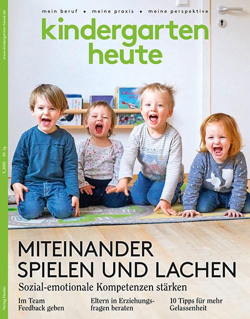 kindergarten heute - Das Fachmagazin für Frühpädagogik 3_2020, 50. Jahrgang