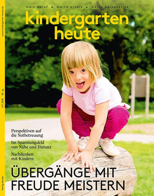 kindergarten heute - Das Fachmagazin für Frühpädagogik 6-7_2020, 50. Jahrgang