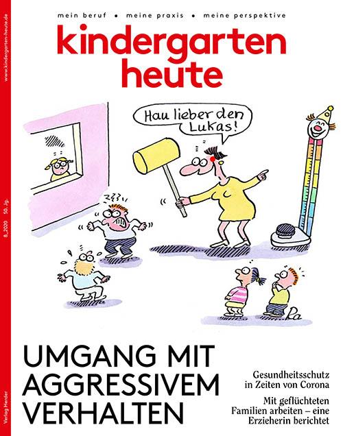 kindergarten heute - Das Fachmagazin für Frühpädagogik 8_2020, 50. Jahrgang