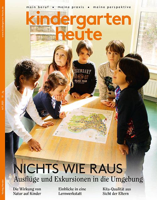 kindergarten heute - Das Fachmagazin für Frühpädagogik 6-7_2021, 51. Jahrgang