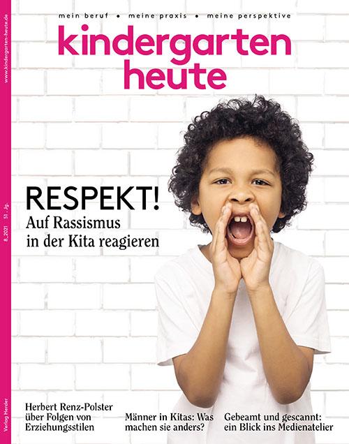 kindergarten heute - Das Fachmagazin für Frühpädagogik 8_2021, 51. Jahrgang
