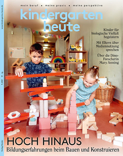 kindergarten heute - Das Fachmagazin für Frühpädagogik 9_2021, 51. Jahrgang