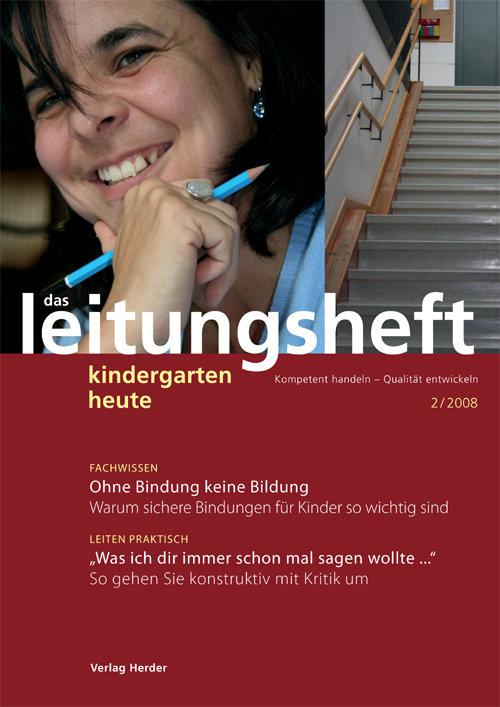 kindergarten heute - Das Leitungsheft 2_2008, 1. Jahrgang