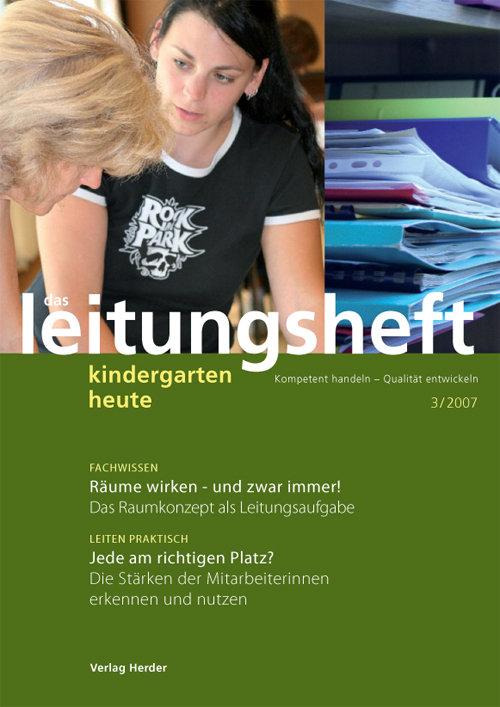 kindergarten heute - Das Leitungsheft 3_2008, 1. Jahrgang