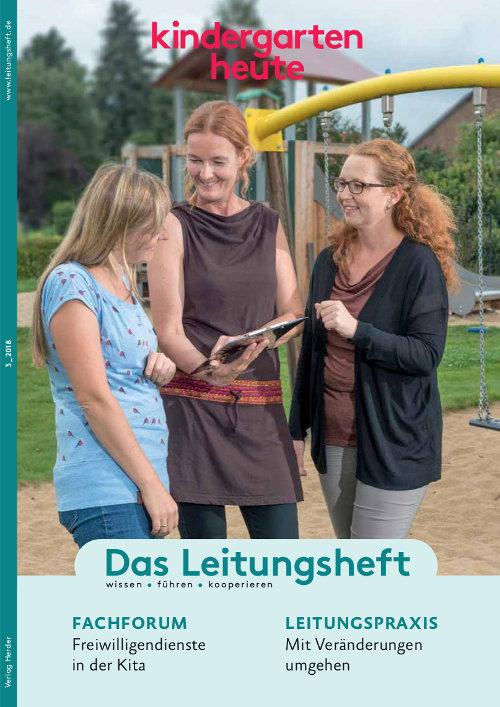 kindergarten heute - Das Leitungsheft 3_2018, 11. Jahrgang