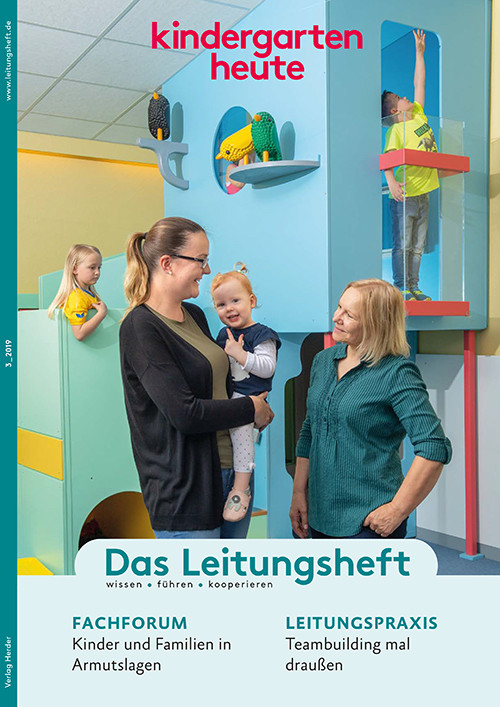 kindergarten heute - Das Leitungsheft 3_2019, 12. Jahrgang