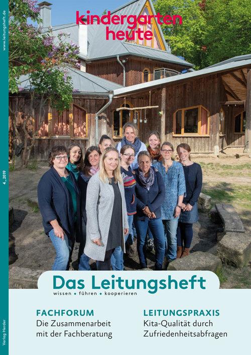 kindergarten heute - Das Leitungsheft 4_2019, 12. Jahrgang