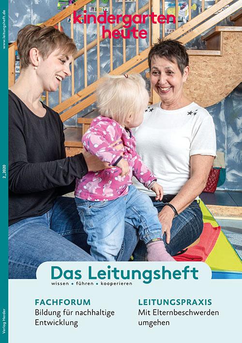 kindergarten heute - Das Leitungsheft 2_2020, 13. Jahrgang