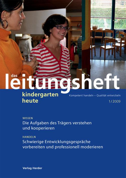 kindergarten heute - Das Leitungsheft 1_2009, 2. Jahrgang