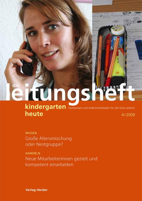 kindergarten heute - Das Leitungsheft 4_2009, 2. Jahrgang
