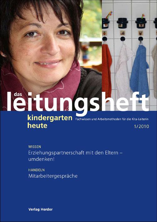 kindergarten heute - Das Leitungsheft 1_2010, 3. Jahrgang