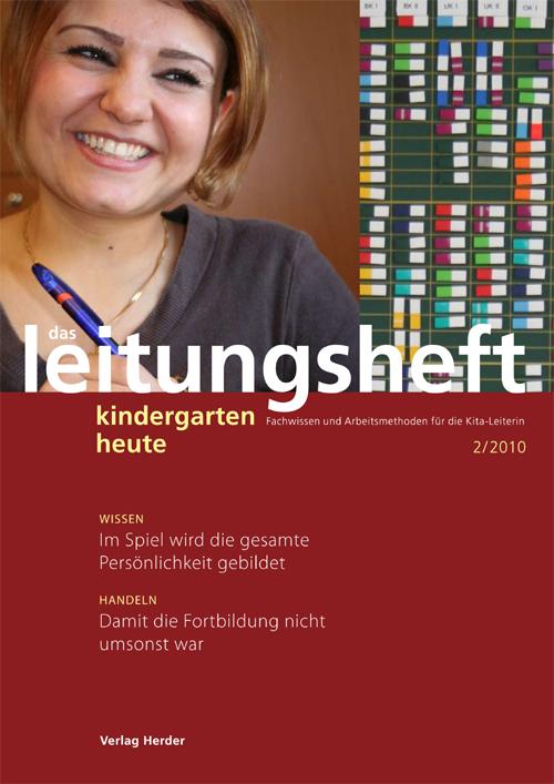 kindergarten heute - Das Leitungsheft 2_2010, 3. Jahrgang