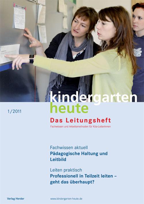 kindergarten heute - Das Leitungsheft 1_2011, 4. Jahrgang