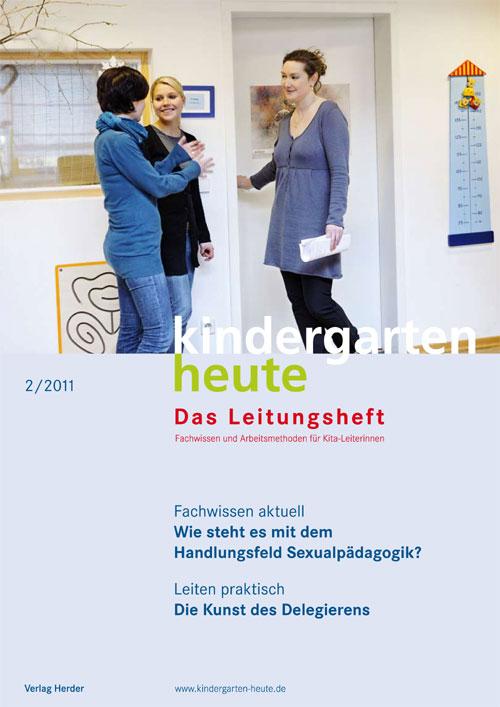kindergarten heute - Das Leitungsheft 2_2011, 4. Jahrgang