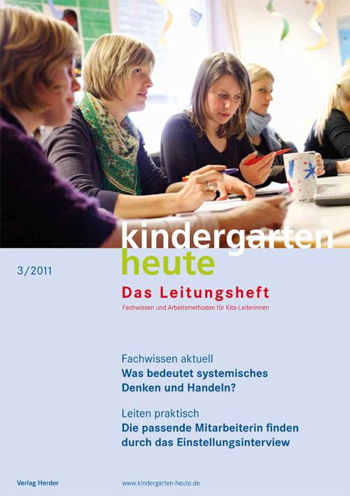 kindergarten heute - Das Leitungsheft 3_2011, 4. Jahrgang