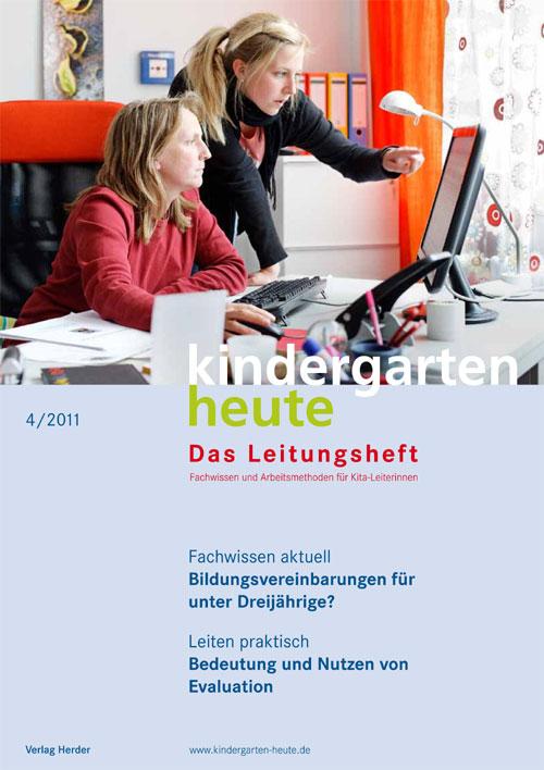 kindergarten heute - Das Leitungsheft 4_2011, 4. Jahrgang
