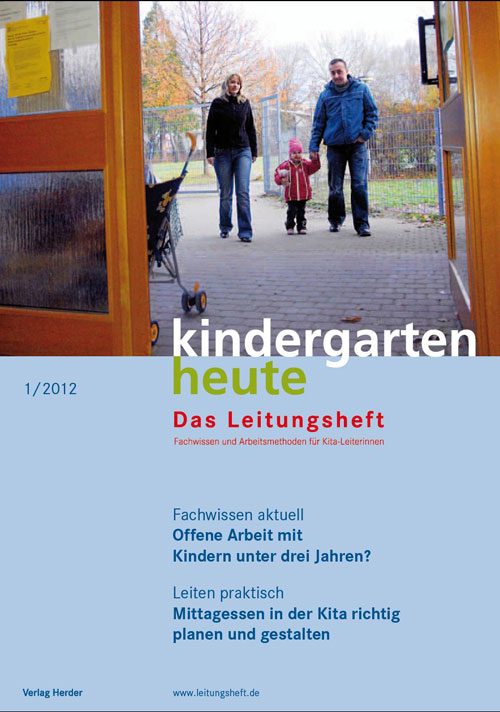 kindergarten heute - Das Leitungsheft 1_2012, 5. Jahrgang