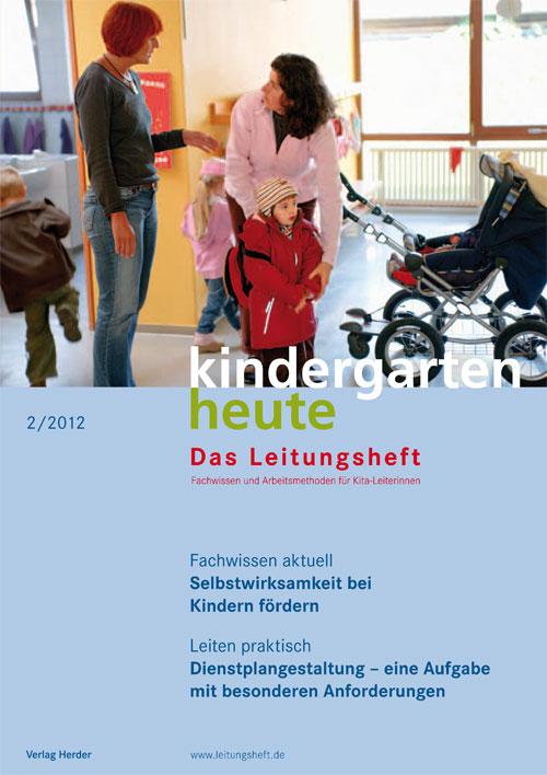 kindergarten heute - Das Leitungsheft 2_2012, 5. Jahrgang