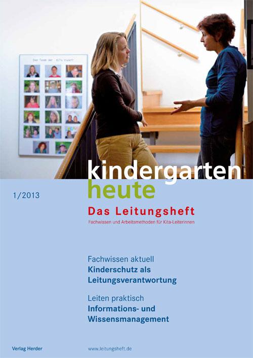 kindergarten heute - Das Leitungsheft 1_2013, 6. Jahrgang