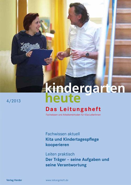 kindergarten heute - Das Leitungsheft 4_2013, 6. Jahrgang