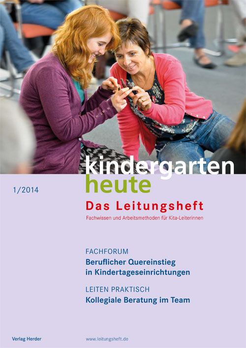 kindergarten heute - Das Leitungsheft 1_2014, 7. Jahrgang