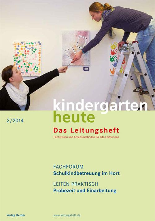kindergarten heute - Das Leitungsheft 2_2014, 7. Jahrgang