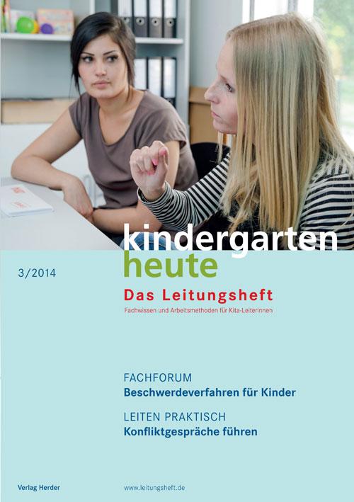 kindergarten heute - Das Leitungsheft 3_2014, 7. Jahrgang