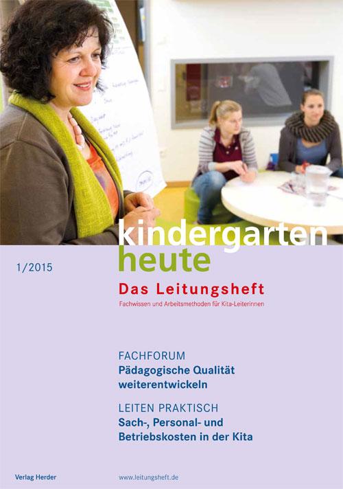 kindergarten heute - Das Leitungsheft 1_2015, 8. Jahrgang