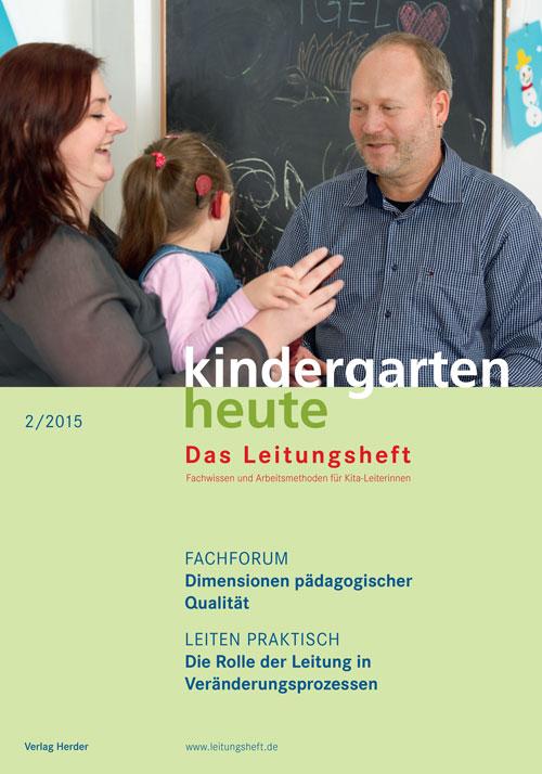 kindergarten heute - Das Leitungsheft 2_2015, 8. Jahrgang