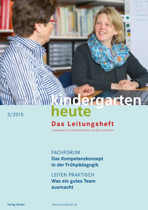 kindergarten heute - Das Leitungsheft 3_2015, 8. Jahrgang