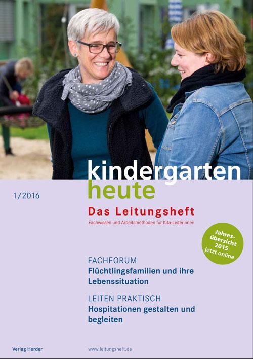 kindergarten heute - Das Leitungsheft 1_2016, 9. Jahrgang