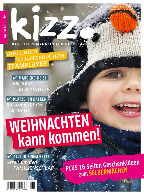kizz. Das Elternmagazin für die Kitazeit November/Dezember 2014, Heft 6