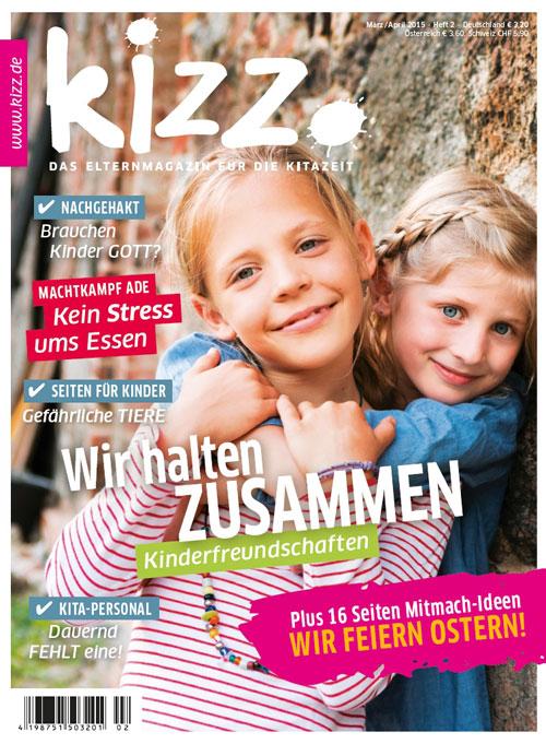 kizz. Das Elternmagazin für die Kitazeit März/April 2015, Heft 2