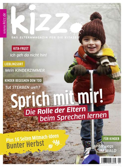 kizz. Das Elternmagazin für die Kitazeit September/Oktober 2016, Heft 5