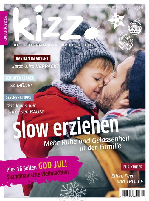 kizz. Das Elternmagazin für die Kitazeit November/Dezember 2016, Heft 6