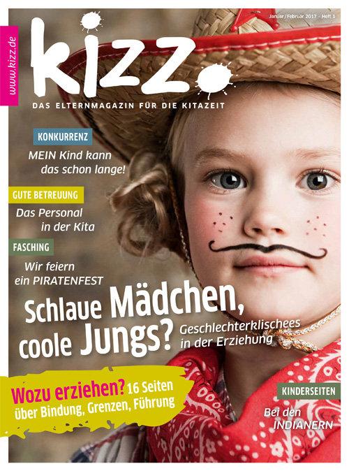 kizz. Das Elternmagazin für die Kitazeit Januar/Februar 2017, Heft 1