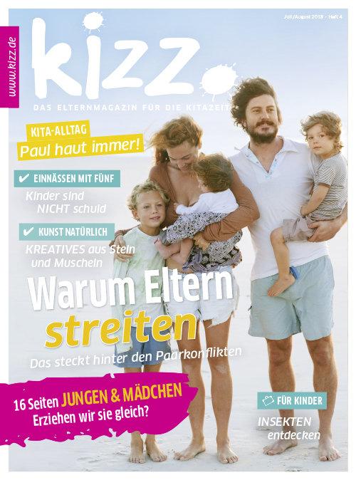 kizz. Das Elternmagazin für die Kitazeit Juli/August 2018, Heft 4