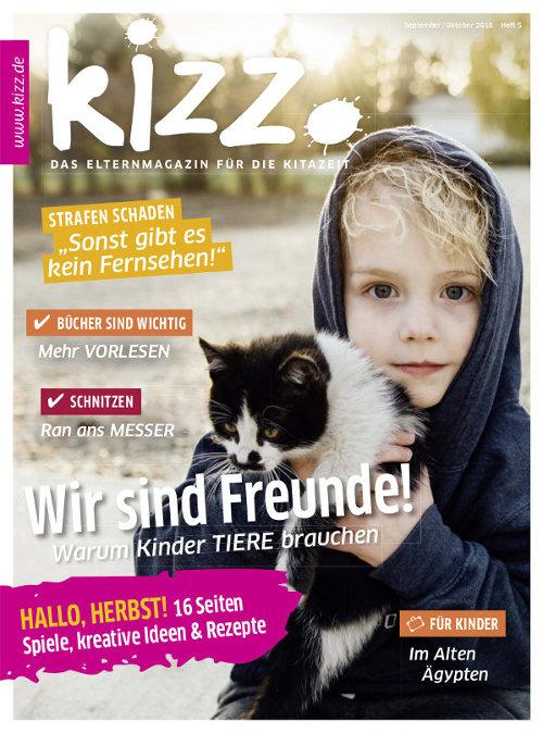 kizz. Das Elternmagazin für die Kitazeit September/Oktober 2018, Heft 5