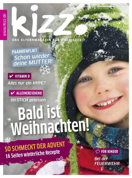 kizz. Das Elternmagazin für die Kitazeit November/Dezember 2018, Heft 6