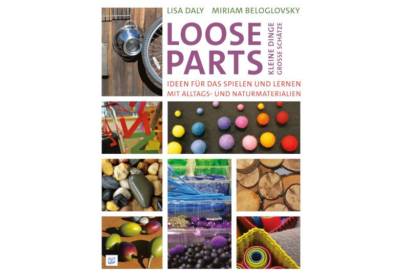 """Gewinnspiel: Wir verlosen zwei Exemplare des Praxisbuchs """"Loose Parts"""""""