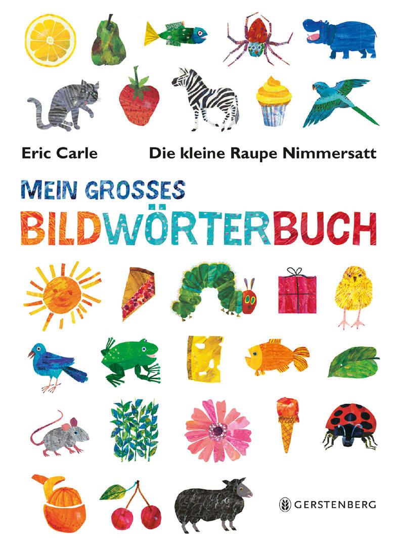 """Gewinnspiel: Wir verlosen 5x """"Die kleine Raupe Nimmersatt – Mein großes Bildwörterbuch"""""""