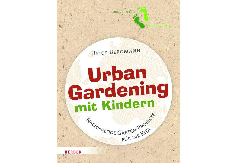 """Wir verlosen drei Exemplare des Buchs """"Urban Gardening mit Kindern""""!"""