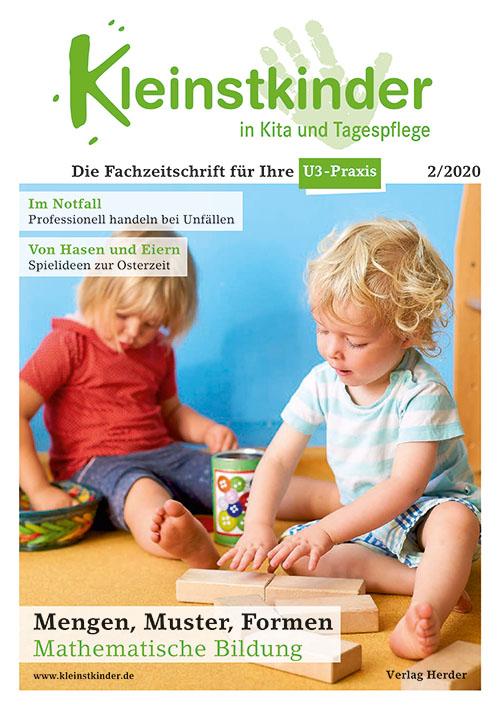 Kleinstkinder in Kita und Tagespflege. Die Fachzeitschrift für Ihre U3-Praxis 2/2020